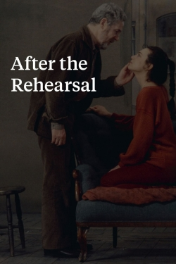 After the Rehearsal